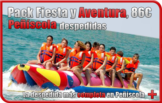 Peñiscola pack fiesta y aventura